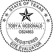In need of a site evaluator stamp? Check out our Texas site evaluator stamps at the EZ Custom Stamps Store. Available in several mount options.