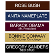 Need name plates for your business? These name plates are perfect for desks, walls, and corridors and come without the holder.