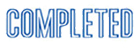 "Need a ""Completed"" message stamper? Buy this pre-inked Xstamper model 1026, a blue one-color stamp that makes it clear your office paperwork is complete."