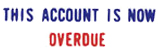 "Need an ""Account Overdue"" message stamper? This Xstamper pre-inked two-color message makes collecting account receivables easier."